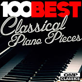 100 Best Classical Piano Pieces von Various Artists