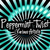Peppermint Twist by Various Artists