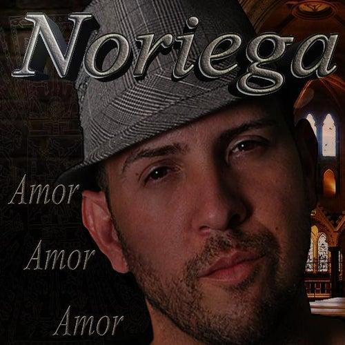 Amor Amor Amor by Noriega