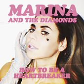 How to Be a Heartbreaker de MARINA