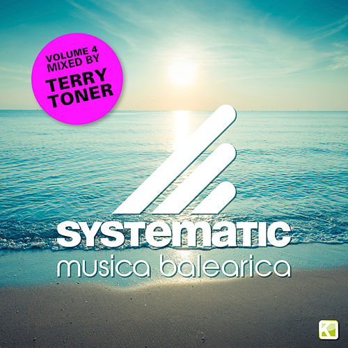 Musica Balearica Vol. 4 (Mixed by Terry Toner) by Various Artists