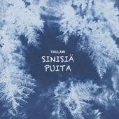 Sinisiä puita by Tallari