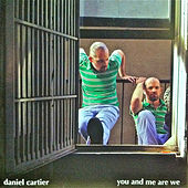 You and Me Are We by Daniel J Cartier
