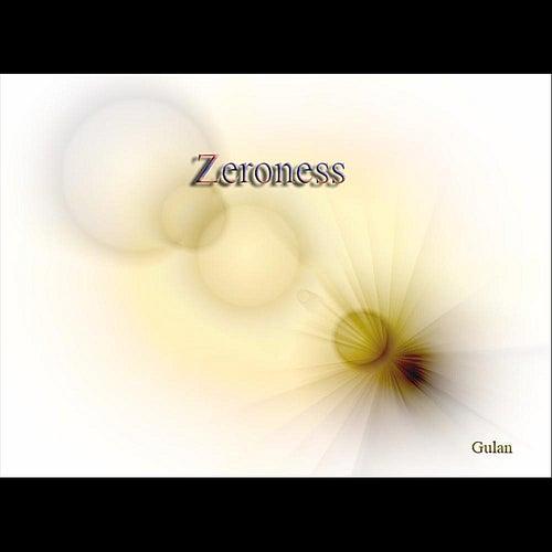 Zeroness by Gulan