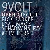 Open Circuit by 9Volt
