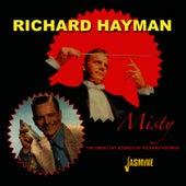 Misty - The Great Hit Sounds Of Richard Hayman by Richard Hayman