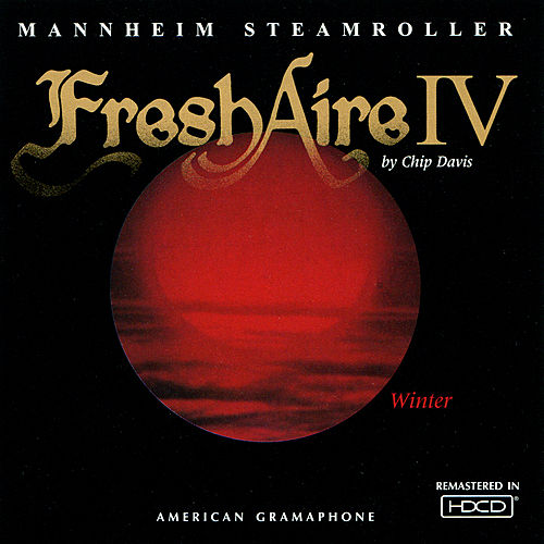 Fresh Aire Iv by Mannheim Steamroller