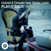 Play It Back de Gabriel & Dresden
