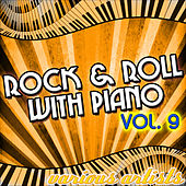 Rock & Roll With Piano Vol. 9 by Various Artists
