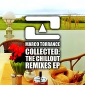 Collected: The Chillout Remixes - Single by Marco Torrance