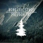 Dark Christmas by Freedom Fry