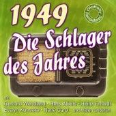 Die Schlager des Jahres 1949 de Various Artists