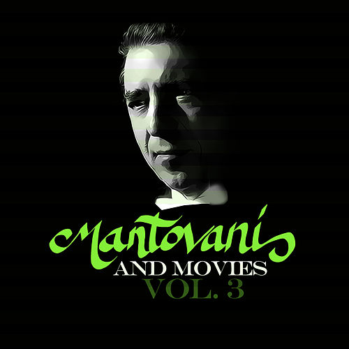 Mantovani and Movies Vol. 3 by Mantovani