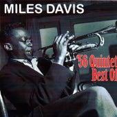 56 Quintet - Best Of by Miles Davis
