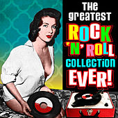 The Greatest Rock 'n' Roll Collection Ever! de Various Artists
