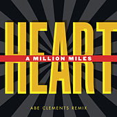 A Million Miles Remixes de Heart