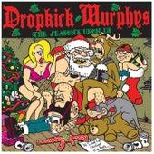 The Season's Upon Us by Dropkick Murphys