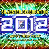 2012 Silvester Celebration (Happy New Year Mister Gangnam Party Rock Nossa Hits) by Various Artists