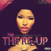Pink Friday: Roman Reloaded The Re-Up (Explicit Version) von Nicki Minaj