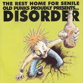 Rest Home For Senile Old Punks by Disorder