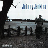 All In Good Time de Johnny Jenkins
