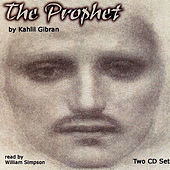 The Prophet By Kahlil Gibran by William Simpson