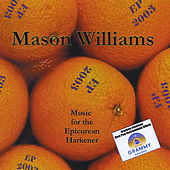 EP 2003: Music for the Epicurean Harkener by Mason Williams