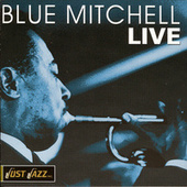 Blue Mitchell Live by Richard 'Blue' Mitchell