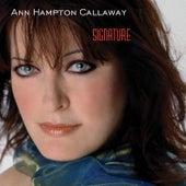 Signature by Ann Hampton Callaway
