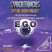 Cybertracks - Virtual Audio Project: Ego by Various Artists