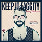 Keep It Faggity: The Gay Pimp Remix Project Deluxe by Jonny McGovern