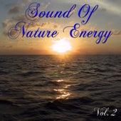 Sound Of Nature Energy Vol. 2 von Various Artists