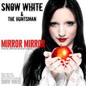 Mirror Mirror by Snow White