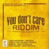 You Don't Care Riddim (Riddim Riders, Vol. 1) by Christafari