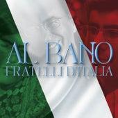 Fratelli d'Italia di Al Bano