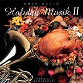 Chip Davis' Holiday Musik II by Jackson Berkey