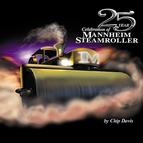 25 Year Celebration by Mannheim Steamroller