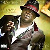 Make You Famous by Cedric The Entertainer