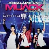 Regálame Un Muack by Chino y Nacho
