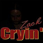 Cryin' by Zack