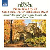 Franck: Piano Trio, Op. 22 - Cello & Violin Sonatas de Various Artists
