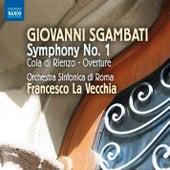 Sgambati: Symphony No. 1 by Rome Symphony Orchestra