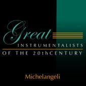 Great Instrumentalists Of The 20th Century de Arturo Benedetti Michelangeli