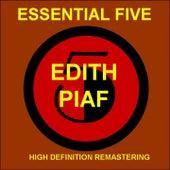 Edith Piaf - Essential 5   (High Quality Restoration & Mastering) by Edith Piaf