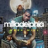 Milladelphia de Meek Mill