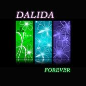 Dalida... Forever (125 chansons originales - remastered) de Dalida
