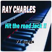 Hit the Road Jack !! von Ray Charles