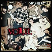 Vol. 2 van Walk off the Earth