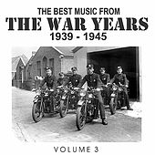 The Best Music from the War Years 1939 - 1945 Vol. 3 de Various Artists