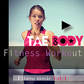 Tae - Body (Fitness Workout) by Various Artists